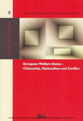 European Welfare States - Citizenship, Nationalism and Conflict
