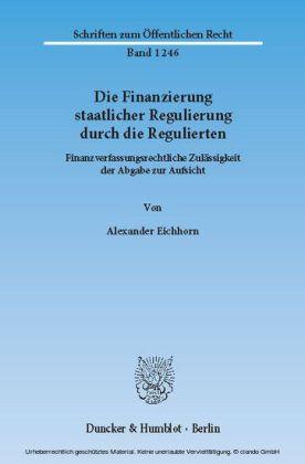 Die Finanzierung staatlicher Regulierung durch die Regulierten.