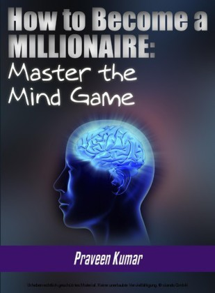 How to Become a Millionaire: Master the Mind Game
