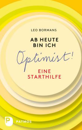 Ab heute bin ich Optimist!
