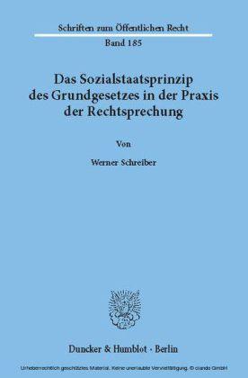 Das Sozialstaatsprinzip des Grundgesetzes in der Praxis der Rechtsprechung.