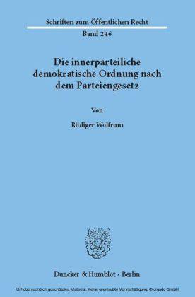 Die innerparteiliche demokratische Ordnung nach dem Parteiengesetz.