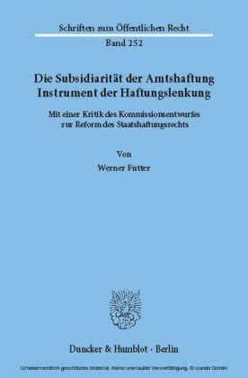 Die Subsidiarität der Amtshaftung - Instrument der Haftungslenkung.