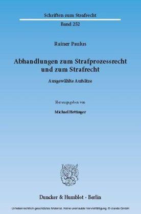 Abhandlungen zum Strafprozessrecht und zum Strafrecht.