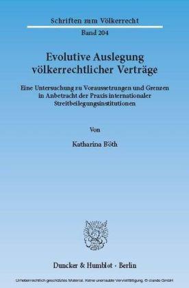 Evolutive Auslegung völkerrechtlicher Verträge.