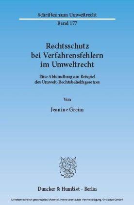 Rechtsschutz bei Verfahrensfehlern im Umweltrecht.