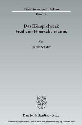 Das Hörspielwerk Fred von Hoerschelmanns.