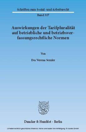 Auswirkungen der Tarifpluralität auf betriebliche und betriebsverfassungsrechtliche Normen.