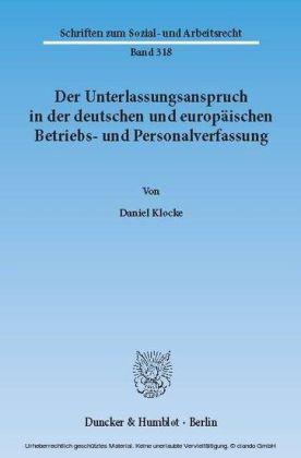 Der Unterlassungsanspruch in der deutschen und europäischen Betriebs- und Personalverfassung.