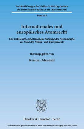 Internationales und europäisches Atomrecht.