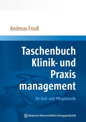 Taschenbuch Klinik- und Praxismanagement