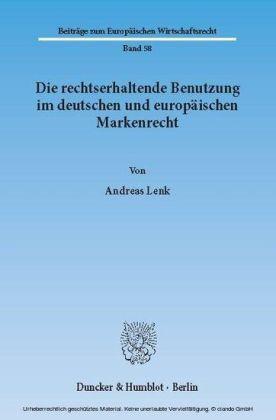 Die rechtserhaltende Benutzung im deutschen und europäischen Markenrecht.