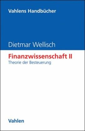 Finanzwissenschaft II: Theorie der Besteuerung