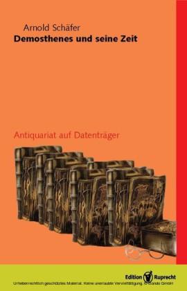 Demosthenes und seine Zeit (3 Bde)
