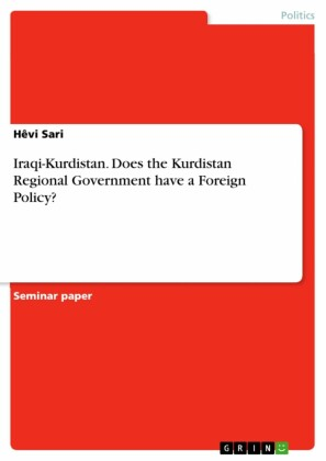 Iraqi-Kurdistan. Does the Kurdistan Regional Government have a Foreign Policy?