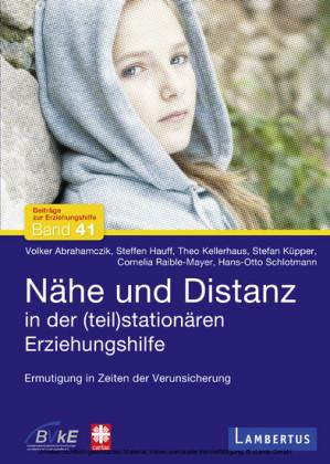 Nähe und Distanz in der (teil)stationären Erziehungshilfe