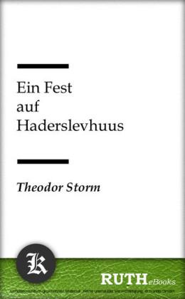 Ein Fest auf Haderslevhuus