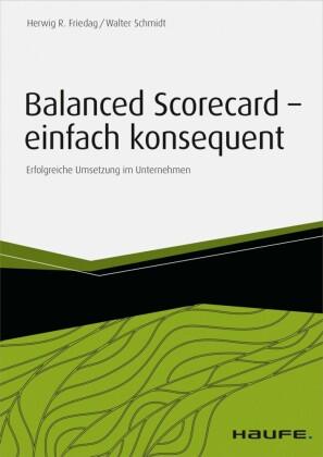 Balanced Scorecard - einfach konsequent