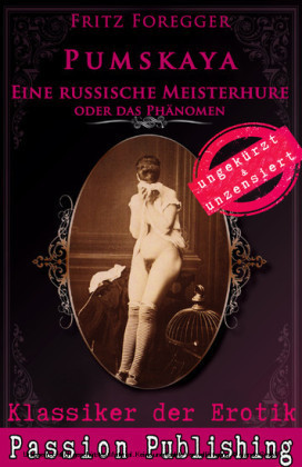 Klassiker der Erotik 57: PUMSKAJA