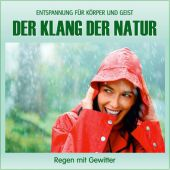 Der Klang der Natur - Regen mit Gewitter, Audio-CD Cover