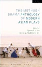 Methuen Drama Anthology of Modern Asian Plays