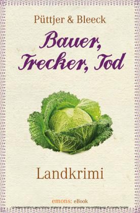 Bauer, Trecker, Tod