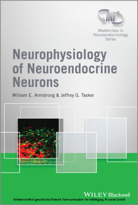 Neurophysiology of Neuroendocrine Neurons, Enhanced E-Book