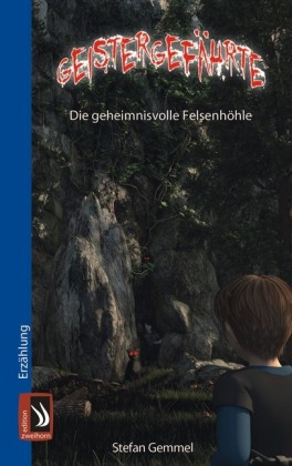 Geistergefährte - Die geheimnisvolle Felsenhöhle