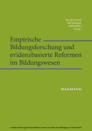 Empirische Bildungsforschung und evidenzbasierte Reformen im Bildungswesen