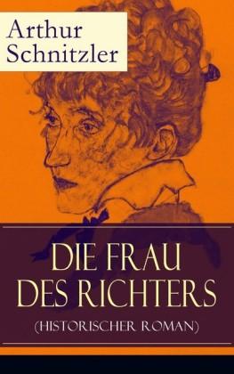 Die Frau des Richters (Historischer Roman) - Vollständige Ausgabe