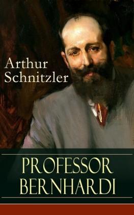 Professor Bernhardi (Vollständige Ausgabe)