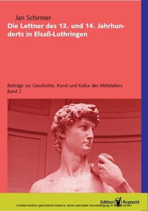 Die Lettner des 13. und 14. Jahrhunderts in Elsass-Lothringen