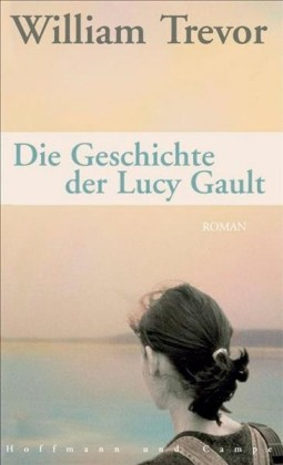 Die Geschichte der Lucy Gault