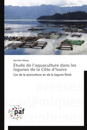 Étude de l aquaculture dans les lagunes de la Côte d Ivoire
