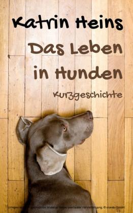 Das Leben in Hunden