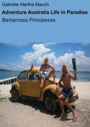 Adventure Australia Life in Paradise