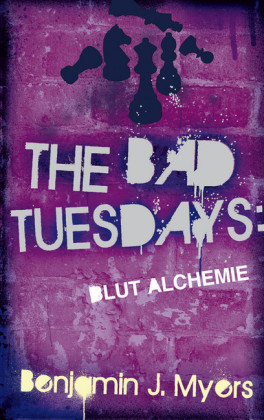 The Bad Tuesdays: Blut-Alchemie