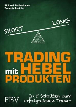Trading mit Hebelprodukten