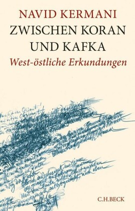 Zwischen Koran und Kafka