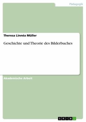Geschichte und Theorie des Bilderbuches