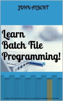 Learn Batch File Programming!