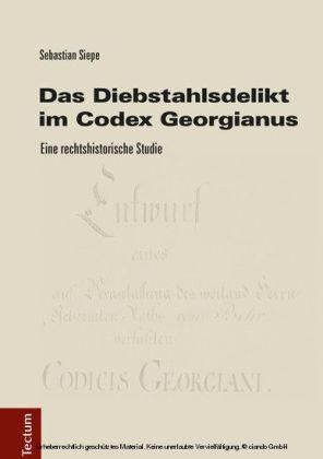 Das Diebstahlsdelikt im Codex Georgianus