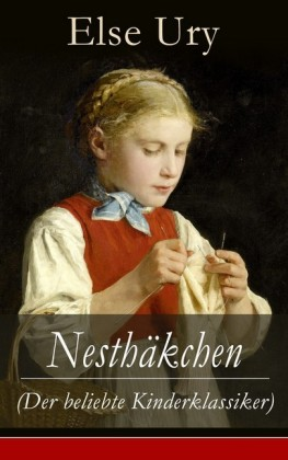Nesthäkchen (Der beliebte Kinderklassiker)