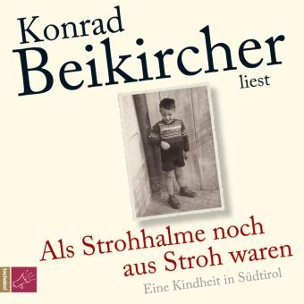 Als Strohhalme noch aus Stroh waren, 4 Audio-CDs