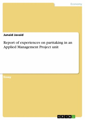 Report of experiences on parttaking in an Applied Management Project unit
