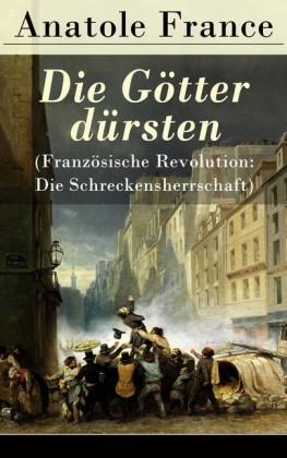 Die Götter dürsten (Französische Revolution: Die Schreckensherrschaft)