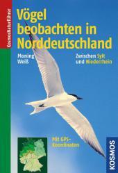 Vögel beobachten in Norddeutschland Cover
