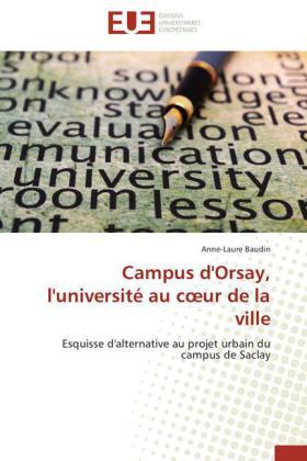 Campus d'Orsay, l'université au c ur de la ville