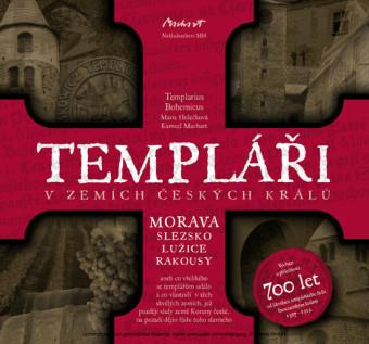 Templári v zemích ceských králu (2. díl, Morava)