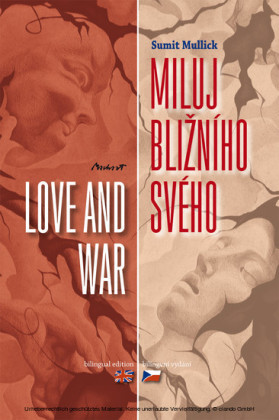 Miluj blizního svého - Love and War